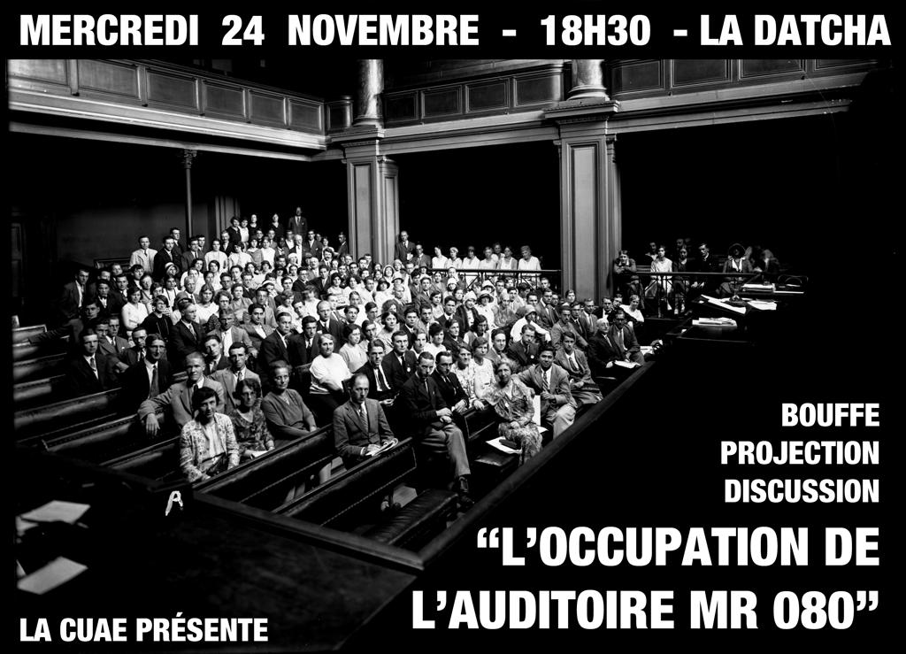 Projection: L'occupation de l'auditoire MR080, 24 novembre 2010