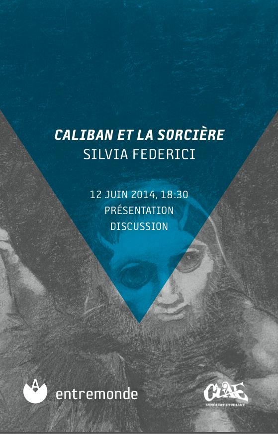 """Conférence : """"Caliban et la sorcière"""" avec Silvia Federici.png"""