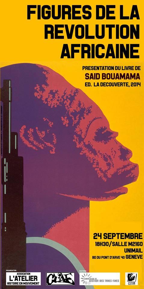 Les figures de la révolution africaine - Conférence de Saïd Bouamama.jpg